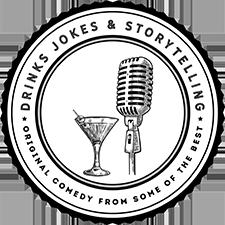 Drinks Jokes N Storytelling